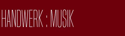 Handwerk : Musik